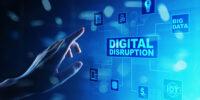 Digital Disruption. Disruptive business ideas. IoT, big data, cloud, AI.